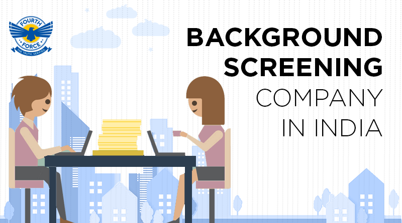 Fourth Force Background Screening Company in India