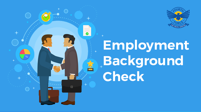 Fourth Force Employment Background Checks