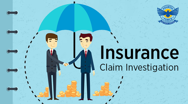 Fourth Force Insurance Claim Investigation