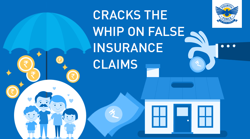 False-insurance-claims-fourthforce