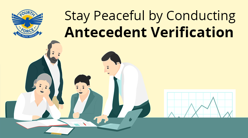Fourth Force Antecedent Verification Services