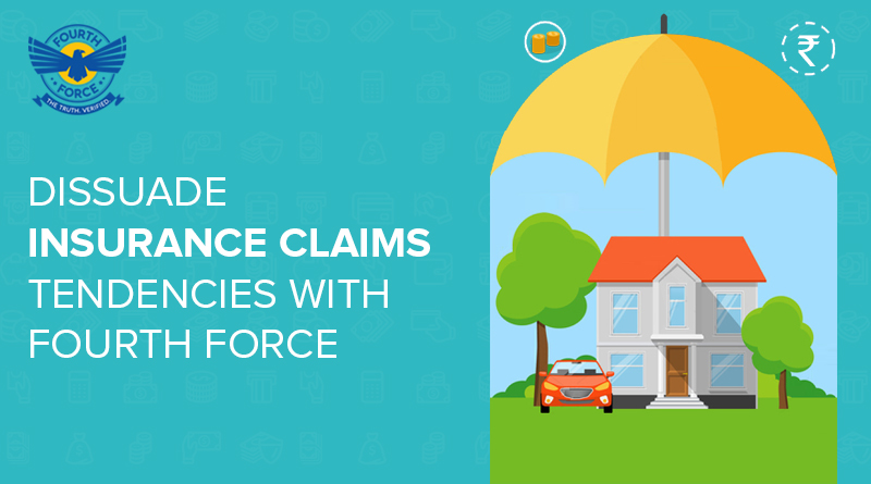 dissuade-insurance-claims-tendencies-with-fourth-force
